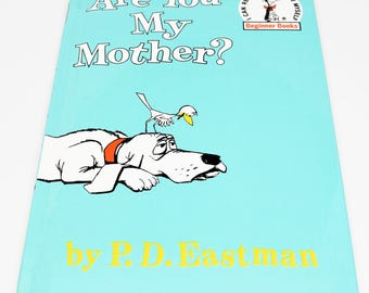 P.D. EASTMAN Are You My Mother? Book ~ P.D. Eastman ~ P.D. Eastman Children's Books ~ Are You My Mother Book ~ Children's Books ~ Eastman