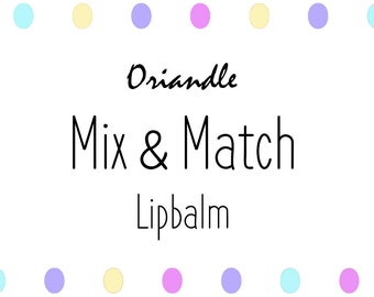 Mix and Match | Lipbalm