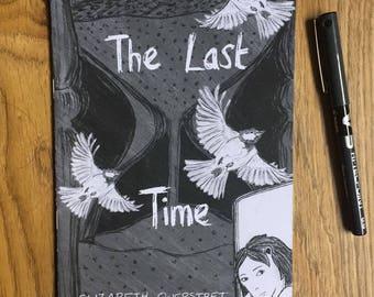 Zine : The Last Time