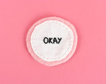 Okay | Hand Embroidered Patch