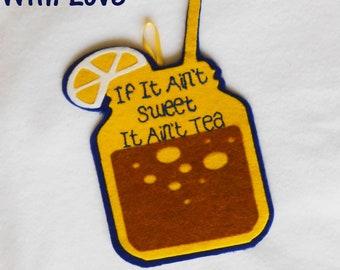 If It Ain't Sweet It Ain't Tea Mason Jar Southern Sweet Tea Door Hanger Wall Hanging