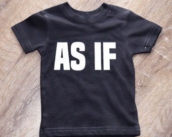 AS IF | toddler tee