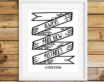 Always Make New Mistakes Quote Wall Art, Instant Download, Printable Art Wall Decor, 11x14, A4, 5x7, entrepreneur art, typography