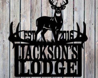 Hunting Lodge - Camp - Big Buck -  Custom Personalized Metal Sign - Metal Art - Handmade USA