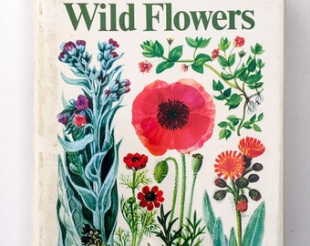 The Illustrated Book of Wild Flowers / Botanical Illustrations / 1985 / Illustrated by B. E. Nicholson / Vintage / Collectable