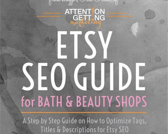 SEO Book and Guide for Etsy Bath and Beauty Shops with SEO Advice, Keywords and How To