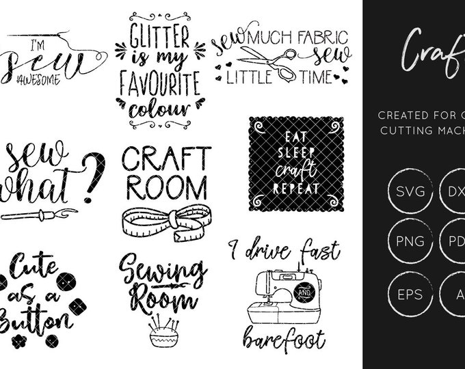 Sewing SVG cut files, crafters svg cut files, sewing svg, craft room svg, sewing machine svg, button svg, sewing quote svg, crafting svg