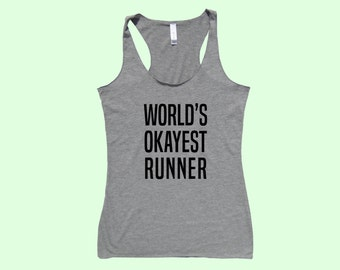 World's Okayest Runner- Fit or Flowy Tank