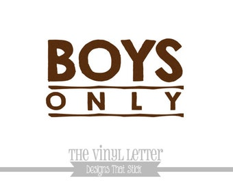 Boys Only Vinyl Wall Family Brothers Decor Decal Sticker