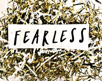 Fearless decal