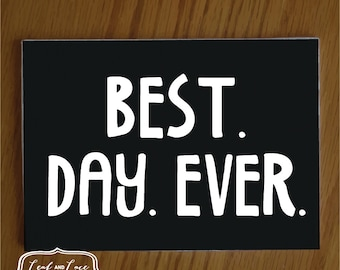 "Vintage Style Photobooth Signage Props | ""Best Day Ever"""