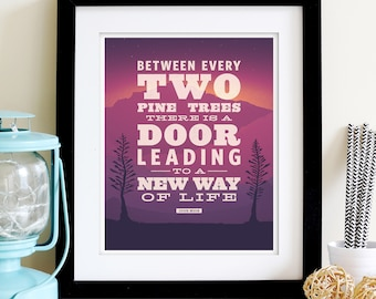 TWO PINES Quote Poster • 8x10 • Giclee Fine Art Print •Inspirational Backpacking Mountain John Muir, Outdoors Hiking Camping Art
