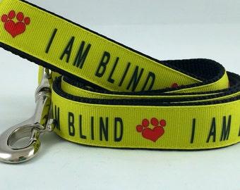 I AM BLIND Dog Leash - Any Size