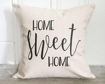 Pillow - Home Sweet Home Pillow Cover Home Pillow Case Farmhouse Decor Home Decor Neuatral Decor Pillow Case Housewarming Gift