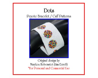 Peyote Bracelet Pattern ... DOTS ... Spots . Polka Dots . Bold . Wide . Classic . Chic . Jewelry . Make it Yourself . Cuff . 3 for 2