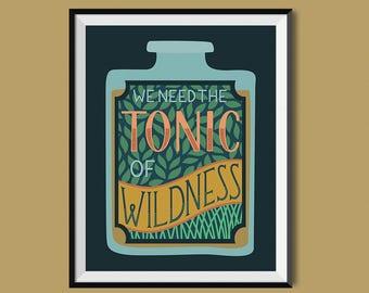 Tonic of Wildness Print