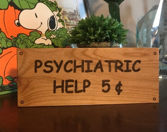 Psychiatric Help 5 Cents, Wooden Block Sign, Lucy Sign, Charlie Brown, Peanuts, Wooden Sign, Laser Engraved Gifts, Snoopy, Shelf Sitter