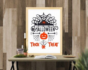 Halloween Printable / Halloween Trick or Treat / Ready to Print Digital Download / Size 8x10 300 DPI / Halloween Wall Art and Printable
