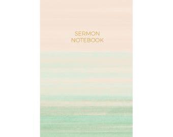 Sermon Notebook - 6 Month Sewn