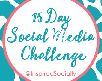 15 Day Social Media Challenge - Email Challenge Course - Social Media