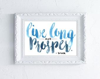 Live Long & Prosper - Star Trek Calligraphy Print