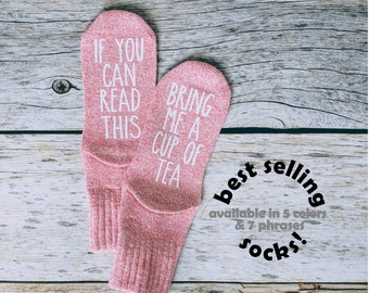 Tea Socks. If You Can Read This socks. Gift for Tea Lovers. Mother's Day Gift.  Tea Gift.