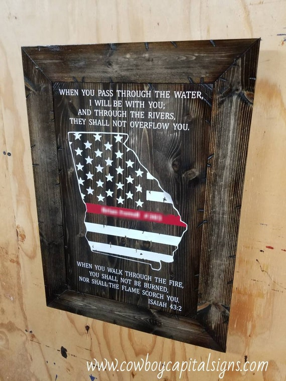 Wooden Rustic-Style *ANY STATE* Thin Red Line Sign w/ Isaiah 43:2