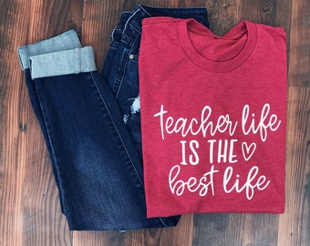 Teacher Shirt - Teacher Life - Back to School - Teacher appreciation - Teacher Gift - Teacher Life tshirt - Teacher tshirt