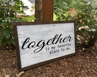 Together Sign, Favorite Place To Be Sign, Couple Sign