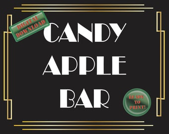 Candy Apple Bar Sign Art Deco Food Table Sign Roaring 20s Gatsby Themed Black White Gold Party New Year Wedding Reception Decor