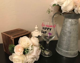 Custom Mommy's Sippy Cup Wine Glass