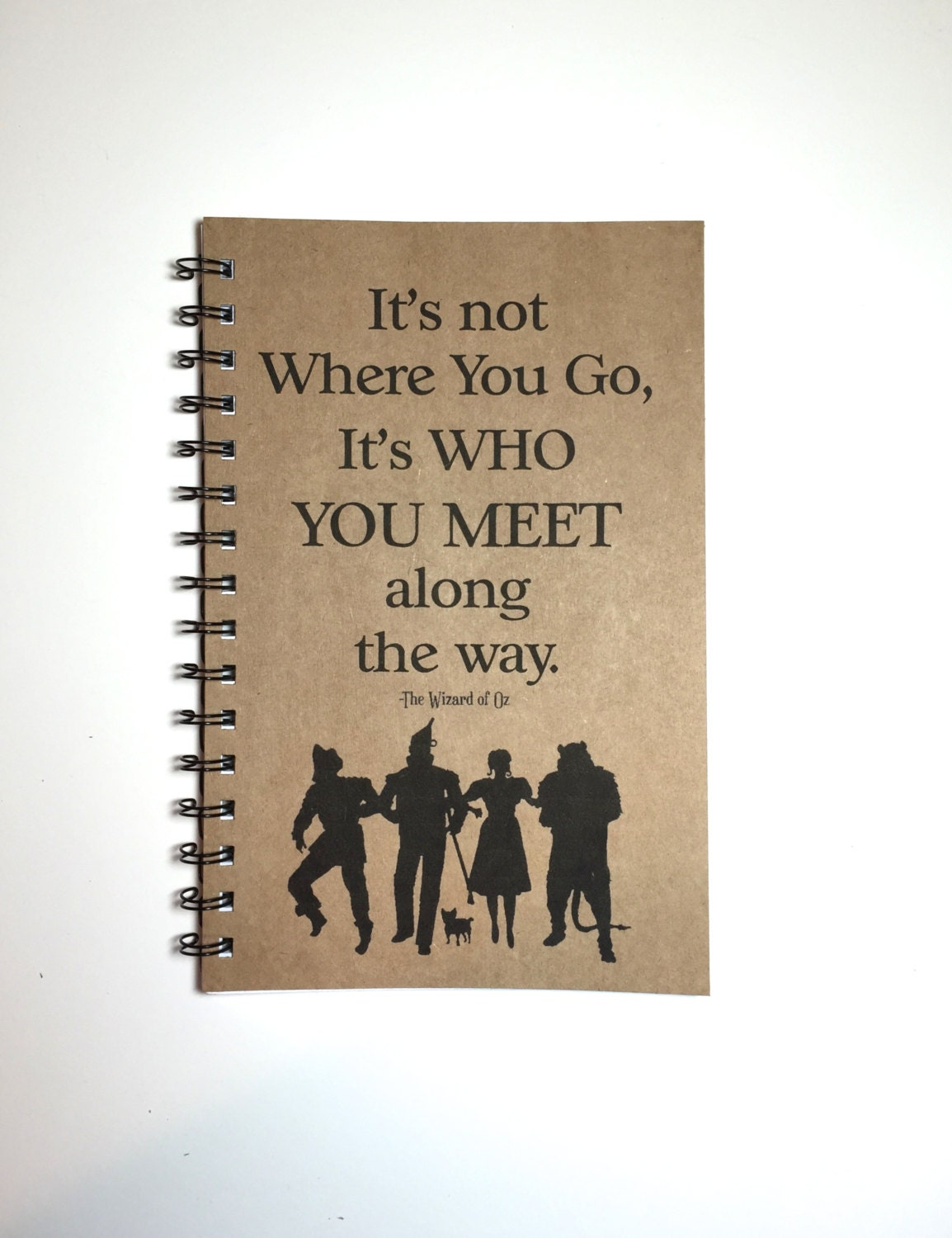 Wizard Of Oz Love Quotes Wizard Of Oz Wizard Of Oz Notebook Wizard Of Oz Gift