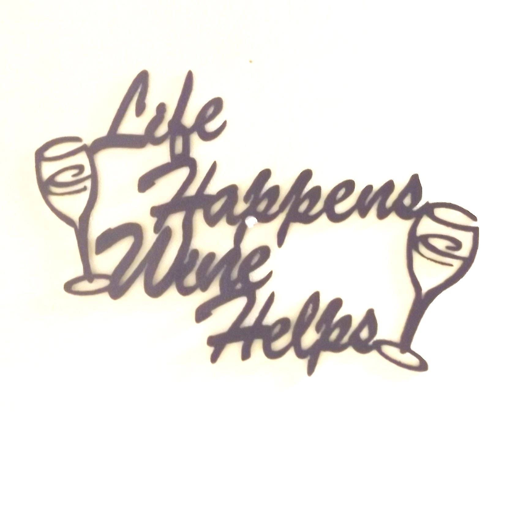 L Fe Happens Life Happens Wi...