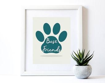 BEST FRIENDS Printable Art Print