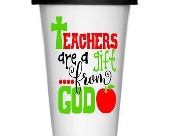 Teacher Decal, Teacher's are a Gift from God coffee mug decal, teacher gift, teacher appreciation, custom decals, custom coffee mug