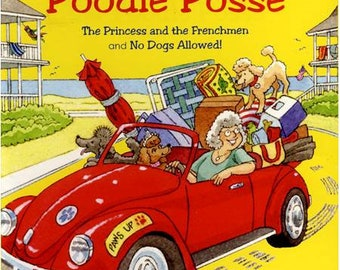 The Princess & The Frenchmen/No Dogs Allowed!