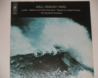 Szell / Debussy / Ravel - La Mer - The Cleveland Orchestra - Columbia Odyssey 1973 - Vintage Classical Vinyl LP Record Album