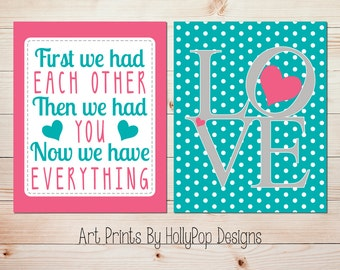 Nursery art prints First We Had Each other Art LOVE print Girl nursery wall art Baby girl decor Pink Turquoise Nursery Girl Wall Decor #1292