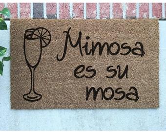 Mimosa es su Mosa Door Mat // Hand-Painted Door Mat // Mimosa es su mosa Welcome Mat // Funny Door Mat // Custom Door Mat