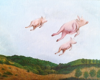 Pigs Can Fly / Acrylic Painting / Art Print