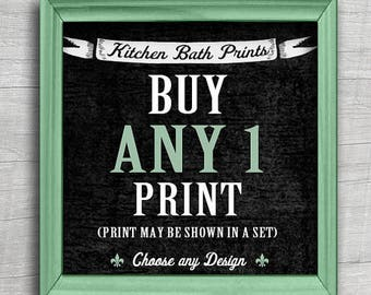 Buy Any (1) ART Prints (Any Size, Design and Color Scheme) Kitchen and Bath Prints