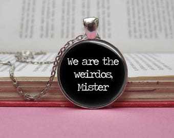 Silver or bronze The Craft 'We are the weirdos, Mister' glass dome pendant necklace (movie, witch, black, coven)