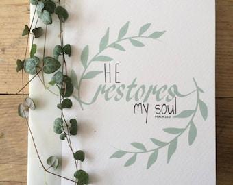 He restores.. Psalm Print