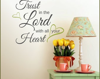 Wall Decal Trust In The Lord With All Your Heart, Vinyl Words Sticker, Bible Quote, Scripture Verse Art, Home Nursery Wall Decor Q-125