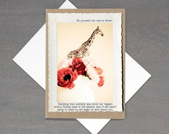 Inspirational Giraffe Greeting Card • Funny Greeting Card • Funny Card • Circus Animal • Blank Inside • Positive Message Card • All Occasion