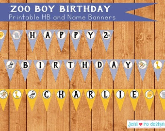 Zoo boy birthday - Printable Happy Birthday & Name Banners!  Personalization included!
