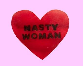 Nasty Woman Lapel Pin