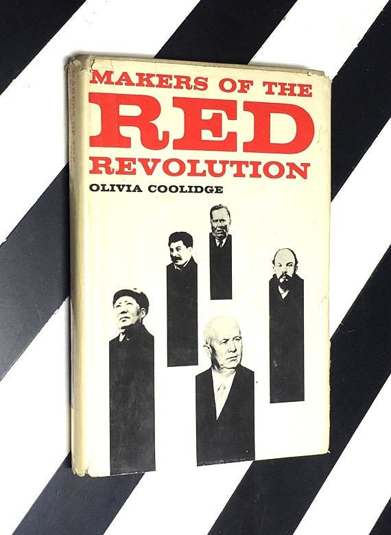 Makers of the Red Revolution by Olivia Coolidge (1963) hardcover signed book