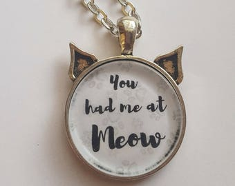You Had Me At Meow, Brush Stroke Pendant in Cat Ear Setting, Antique Silver, Paw Print, Cat Lover, Kitty, Pets