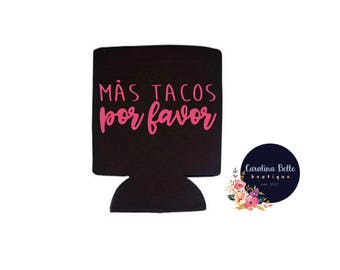 Mas Tacos For Favor Collapsible Can Cooler
